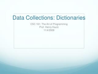 Data Collections: Dictionaries