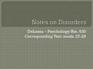 Notes on Disorders