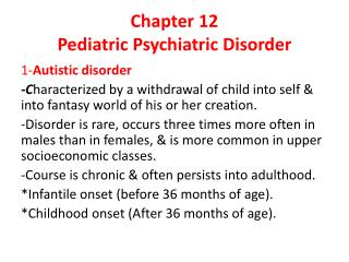 Chapter 12 Pediatric  Psychiatric Disorder