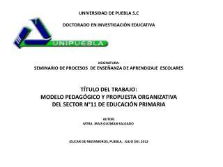 UNIVERSIDAD DE PUEBLA S.C DOCTORADO EN INVESTIGACIÓN EDUCATIVA