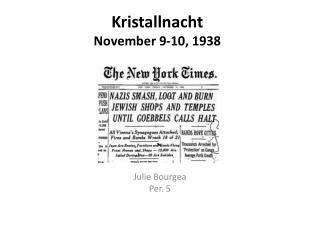 Kristallnacht November 9-10,  1938