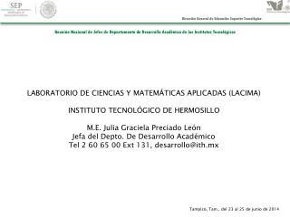 LABORATORIO DE CIENCIAS Y MATEMÁTICAS APLICADAS (LACIMA) INSTITUTO TECNOLÓGICO DE HERMOSILLO