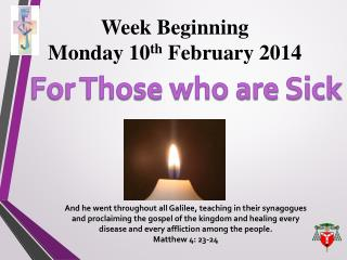 Week Beginning  Monday  10 th February 2014