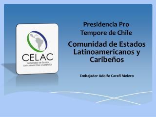 Presidencia Pro Tempore de Chile