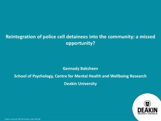 Reintegration  of police cell detainees into the community: a missed opportunity?
