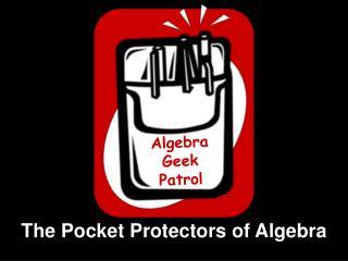 Algebra        Geek Patrol
