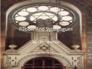 Rabbis And Synagogues