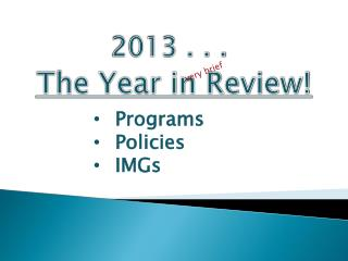 The Year in Review!
