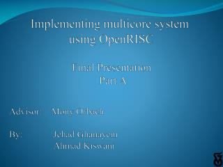 Implementing multicore  system  using OpenRISC