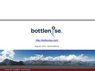 http://bottlenose.com / August 2, 2012 – Carmen Brenner