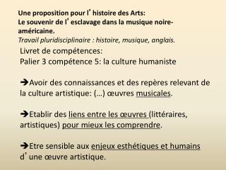 Une proposition pour l ' histoire des Arts: