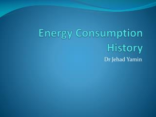 Energy Consumption History