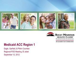 Medicaid ACC Region 1