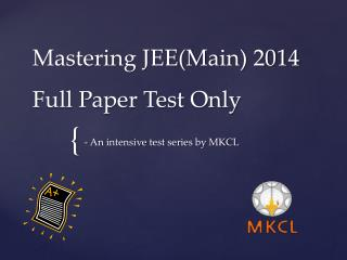 Mastering JEE(Main) 2014 Full  Paper Test Only