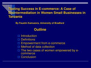 Tasting Success in E-commerce: A Case of Disintermediation in Women Small Businesses in Tanzania