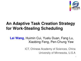 An Adaptive Task Creation Strategy for Work-Stealing Scheduling
