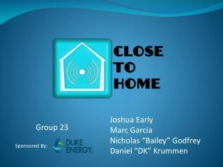 "Joshua  Early Marc Garcia Nicholas ""Bailey"" Godfrey Daniel ""DK"" Krummen"