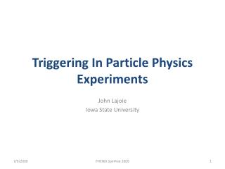 Triggering In Particle Physics Experiments