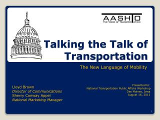 Talking the Talk of  Transportation