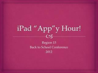 "iPad "" App""y  Hour!"