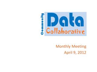 Monthly Meeting April 9, 2012