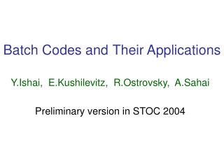 Batch Codes and Their Applications
