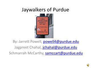 Jaywalkers of Purdue