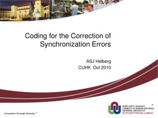 Coding for the Correction of Synchronization Errors