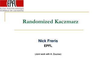 Randomized Kaczmarz