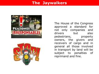 The Jaywalkers