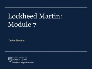 Lockheed Martin:  Module  7