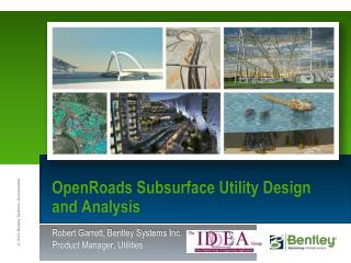 OpenRoads  Subsurface Utility Design and Analysis