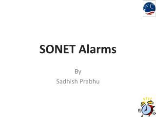 SONET Alarms