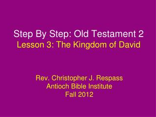 Step By Step: Old Testament 2 Lesson  3: The Kingdom of David