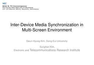 Inter-Device Media Synchronization in Multi-Screen Environment
