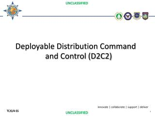 Deployable Distribution Command and Control (D2C2)