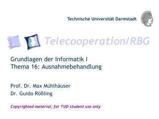 Grundlagen der Informatik I Thema 16: Ausnahmebehandlung