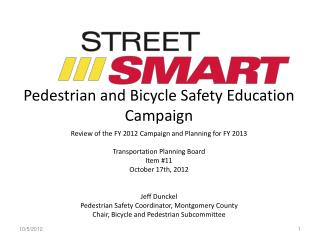 Pedestrian and Bicycle Safety Education Campaign
