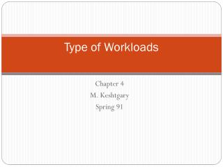 Type of Workloads