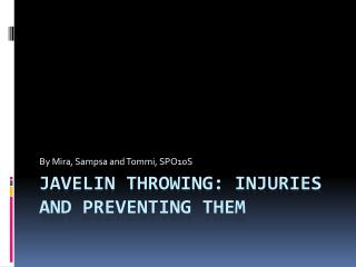 Javelin throwing: Injuries and preventing them