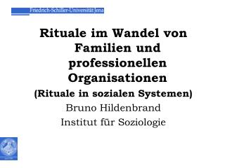 Rituale im Wandel von Familien und professionellen Organisationen (Rituale in sozialen Systemen)