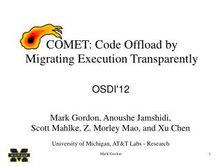 COMET: Code Offload by Migrating Execution Transparently