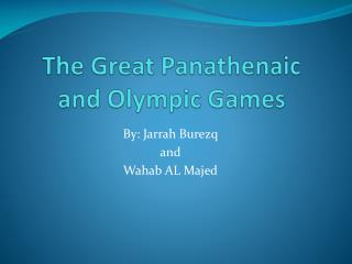 The Great Panathenaic and Olympic Games