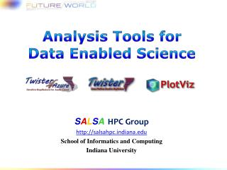 Analysis Tools for Data Enabled  S cience