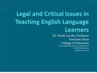 Legal and Critical Issues in Teaching English Language Learners