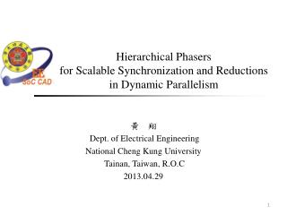 Hierarchical  Phasers for  Scalable Synchronization and Reductions  in Dynamic  Parallelism