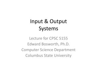 Input & Output Systems