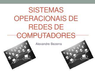 Sistemas Operacionais de Redes de Computadores