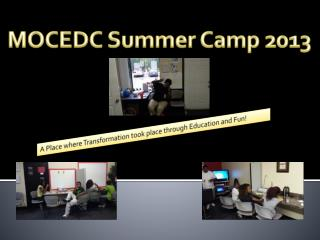 MOCEDC Summer Camp 2013