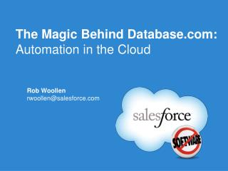 The Magic Behind Database.com: Automation in the Cloud